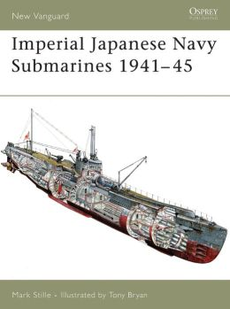 Imperial Japanese Navy Submarines 1941-45