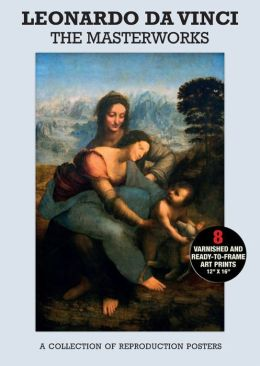 Poster Pack: Leonardo Da Vinci: The Masterworks: A Collection of Reproduction Posters