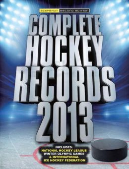 Complete Hockey Records: Second Edition