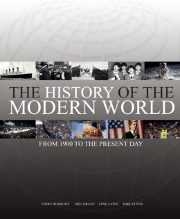 The History of the Modern World: From 1900 to the Present Day