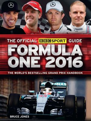 The Official BBC Sport Guide: Formula One 2016: 20th Anniversary Edition