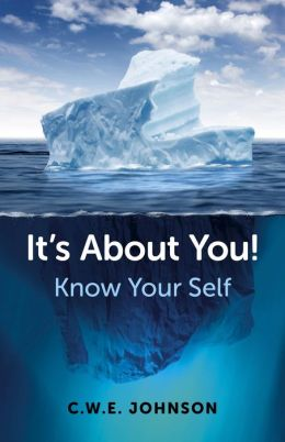 It's About You!: Know Your Self