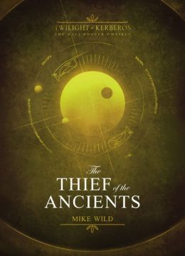 Thief of the Ancients: Twilight of Kerberos Omnibus