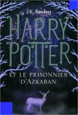 Book Cover Image. Title: Harry Potter et le Prisonnier d'Azkaban, Author: J. K. Rowling