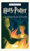 Book Cover Image. Title: Harry Potter y las Relquias de la Muerte (Harry Potter and the Deathly Hallows:  Harry Potter #7), Author: J. K. Rowling
