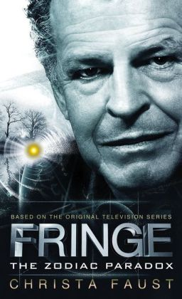Fringe, Book #1: The Zodiac Paradox