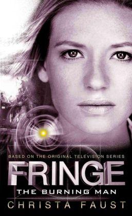 Fringe, Book #2: The Burning Man