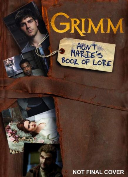 Grimm - Aunt Marie's Book of Lore