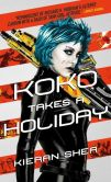 Book Cover Image. Title: Koko Takes a Holiday, Author: Kieran Shea