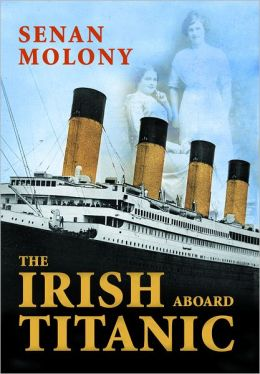 Irish Aboard Titanic: One of Ireland's Favourite Writers