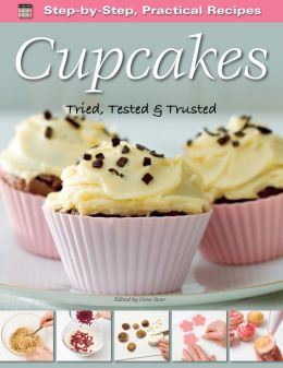Cupcakes: Tried, Tested & Trusted (PagePerfect NOOK Book)