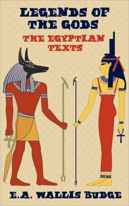 Legends Of The Gods - The Egyptian Texts