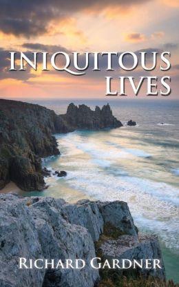 Iniquitous Lives
