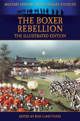 The Boxer Rebellion - The Illustrated Edition