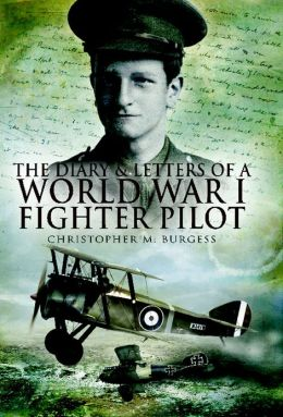 The Diary and Letters of a World War I Fighter Pilot