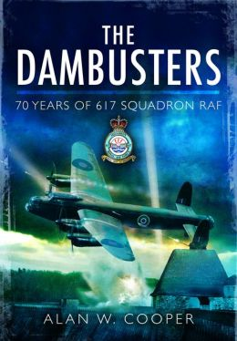 The Dam Buster Raid: A Reappraisal, 70 Years On