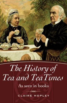 History of Tea, The: As Seen in Books