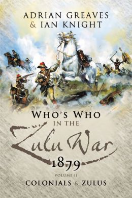 Who's Who in the Anglo Zulu War Vol 2