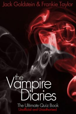 The Vampire Diaries - The Ultimate Quiz Book