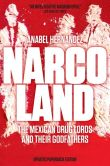 Book Cover Image. Title: Narcoland:  The Mexican Drug Lords and Their Godfathers, Author: Anabel Hernandez