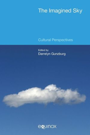 The Imagined Sky: Cultural Perspectives