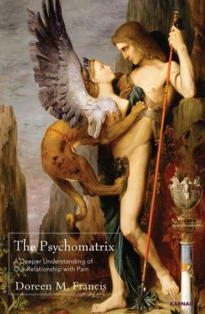 The Psychomatrix: A Deeper Understanding of Our Relationship with Pain
