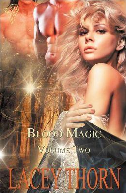 Blood Magic: Vol 2
