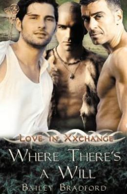 Love in Xxchange: Where There's a Will