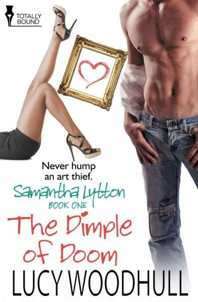 Samantha Lytton: The Dimple of Doom