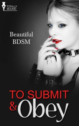 To Submit and Obey
