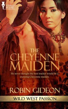 The Cheyenne Maiden
