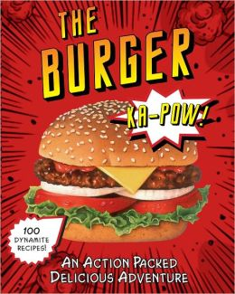 The Burger (Love Food) (PagePerfect NOOK Book)