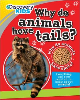 Discovery Kids: Why Do Animals Have Tails?