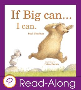 If Big Can... I Can (Parragon Read-Along)