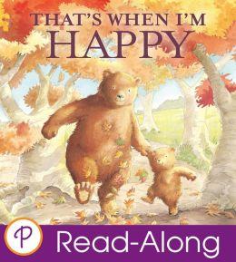 That's When I'm Happy (Parragon Read-Along)