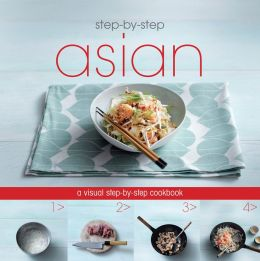 Step-by-Step: Asian (Love Food) (PagePerfect NOOK Book)