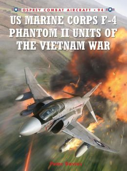 US Marine Corps F-4 Phantom II Units of the Vietnam War