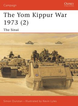 The Yom Kippur War 1973 (2): The Sinai