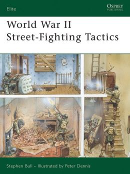 World War II Street-Fighting Tactics