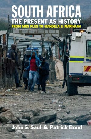 South Africa - The Present as History: From Mrs Ples to Mandela and Marikana