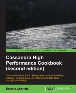 Cassandra High Performance Cookbook: Second Edition