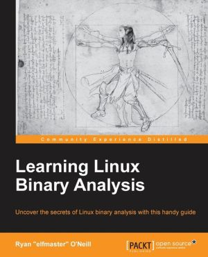 Learning Linux Binary Analysis
