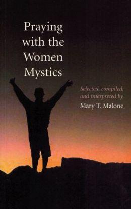Praying with the Women Mystics: Enduring Grace