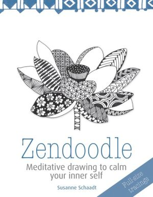 Zendoodle: Meditative drawing to calm your inner self