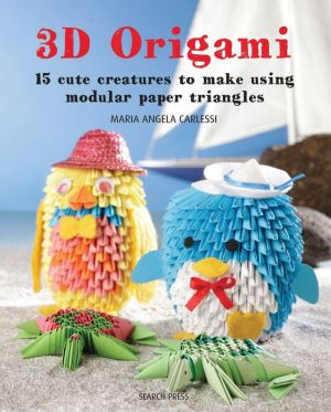 3D Origami: 15 projects using modular triangles