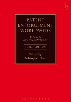 Patent Enforcement Worldwide,: Writings in Honour of Dieter Stauder