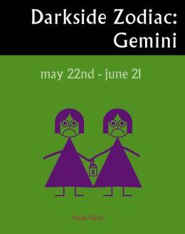 Darkside Zodiac: Gemini