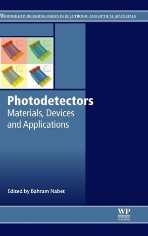Photodetectors: Materials, Devices and Applications
