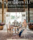 Book Cover Image. Title: Rachel Ashwell Couture Prairie:  And Flea Market Treasures, Author: Rachel Ashwell