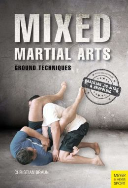 Mixed Martial Arts: Ground Techniques